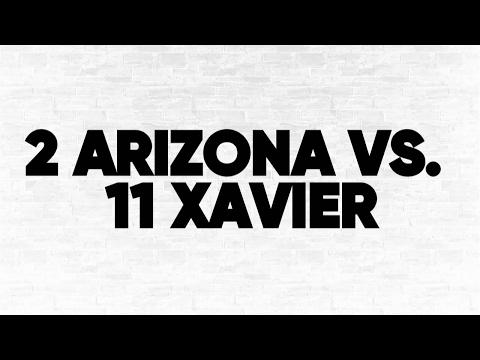 2 Arizona vs. 11 Xavier