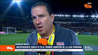 Santa Fe armó un mejor equipo, el título es merecido: Pastrana   Liga Femenina Aguila