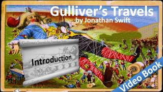 Gulliver's Travels by Jonathan Swift - Part 1 - Introduction