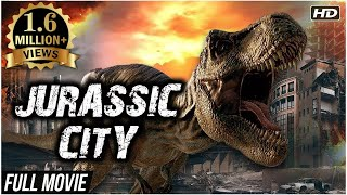 Jurassic City (2017) New Released Full Hindi Dubbed Movie | Full Movie In Hindi | Hindi Dubbed Movie