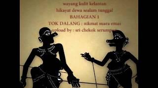 Wayang kulit Kelantan Hikayat Dewa Sealam Tungal BAH 1