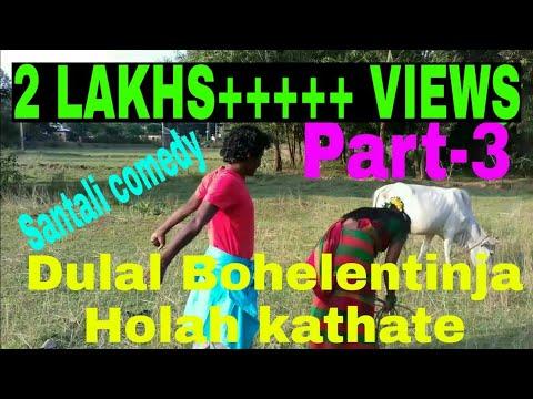 Xxx Mp4 Santali Comedy Dulal Bohelentinja Holah Kathate Part3 Act By Bahadur Soren 3gp Sex