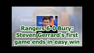 Rangers 6-0 Bury: Steven Gerrard