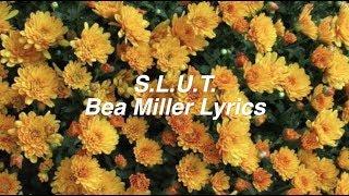 S.L.U.T.    Bea Miller Lyrics
