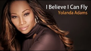 I Believe I Can Fly - Yolanda Adams - Lyrics/บรรยายไทย