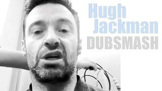 "HUGH JACKMAN - DUBSMASH : ""Alan Rickman from Die Hard"""