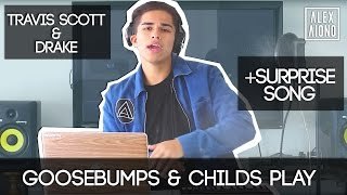 Goosebumps by Travis Scott, Childs Play by Drake, & SURPRISE SONG | Alex Aiono Mashup