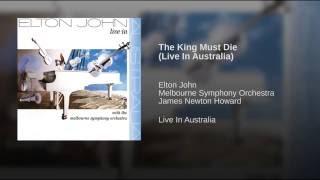 The King Must Die (Live In Australia)