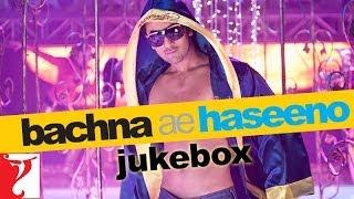 Bachna Ae Haseeno Audio Jukebox | Full Songs | Ranbir Kapoor | Bipasha Basu | Deepika Padukone