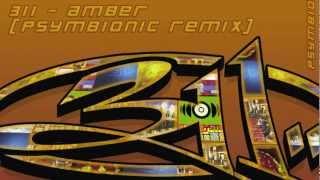 311 - Amber (Psymbionic Dubstep Remix) :: Dubstep / Drumstep