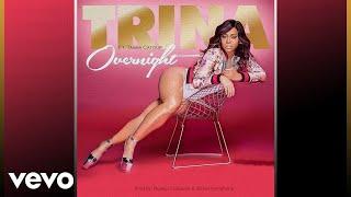 Trina - Overnight ft. Tasha Catour