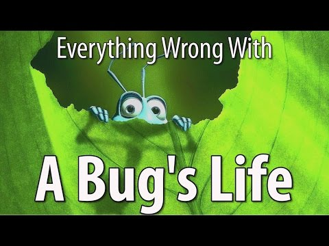 Everything Wrong With A Bug s Life In 13 Minutes Or Less