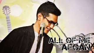 AFGAN - All of Me (by John Legend)