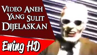 5 Video Aneh yang Sulit Dijelaskan - Part 3   #MalamJumat - Episode 34