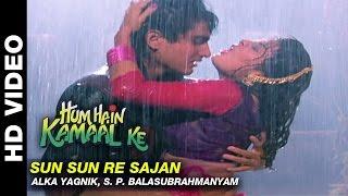 Sun Sun Re Sajan - Hum Hain Kamaal Ke | Alka Yagnik, S. P. Balasubrahmanyam | Anupam Kher