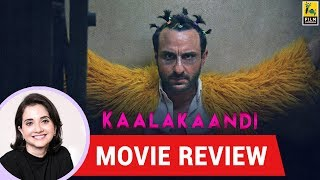 Anupama Chopra's Movie Review of Kaalakaandi