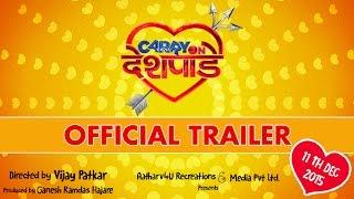 Carry On Deshpande Official Trailer | Vijay Patkar | Pushkar Shrotri | Hemlata Bane | Manasi Naik