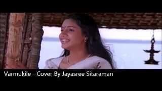 Vaarmukile Vaanil Nee - Covery by Jayasree Sitaraman