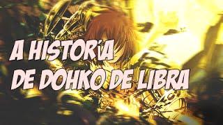 A Historia Dohko de Libra