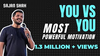 Most Powerful Motivational Session in HINDI - You v/s You (FULL VIDEO) by Sajan Shah