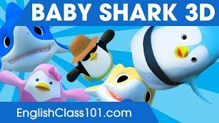 Baby Shark 3D | Animal Songs | Songs for Learning English | Made by EnglishClass.com