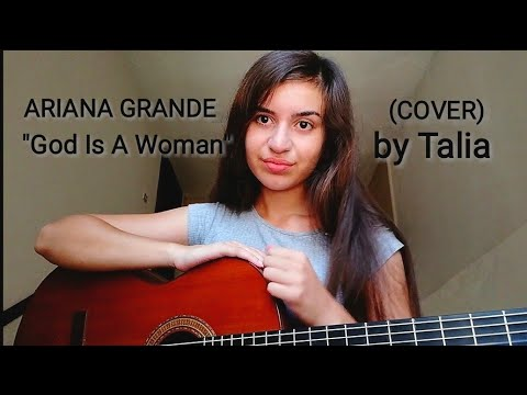Ariana Grande - God Is A Woman | COVER by Talia