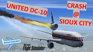 United Airlines Flight 232, DC-10 CRASH at Sioux gateway!!!   (GREAT REMAKE)