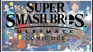 Super Smash Bros ULTIMATE/Wii U Comic Dub (Various Artists)