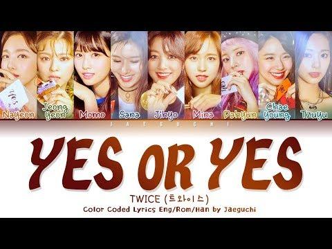 TWICE (트와이스) - 'YES OR YES' LYRICS (Color Coded EngRomHan가사)