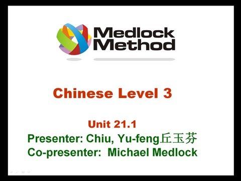 Medlock Chinese Unit 21.1 Pre intermediate Chinese
