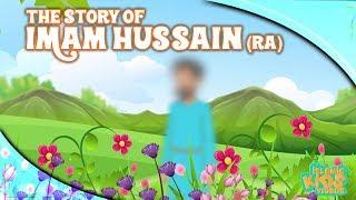 Family Of Prophet Muhammad (SAW) For Kids  | Imam Hussain (RA) | Islamic Stories