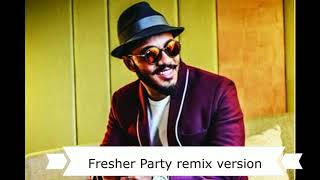 Raftaar Fresher Party+ Swag se swagat This is Cute Remix Version