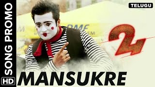Manasuke Song Promo | 24 Telugu Movie