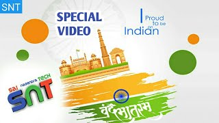 #Happy Independence Day special video | SNT | Sai Nagendra
