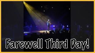 Third Day Farewell Vlog | June 2018