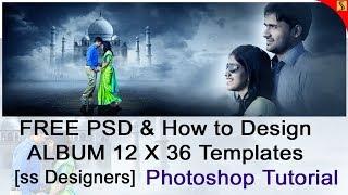 FREE PSD & How to Design ENGAGEMENT ALBUM 12 X 36 Templates Photoshop Tutorial[ss free psd]#269