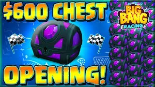 $600 Chest Opening! -- 1 Year Anniversary Special -- Big Bang Racing
