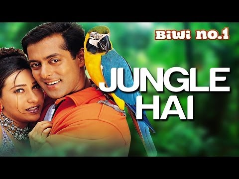 Jungle Hai Aadhi Raat Hai - Biwi No. 1 | Salman Khan & Karisma Kapoor | Hema Sardesai & Kumar Sanu