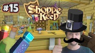 Shoppe Keep # 15 - Kreisels kleiner Zauberladen