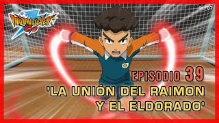 Inazuma Eleven Go Chrono Stones - Episodio 39 español «¡La unión de Raimon y Eldorado!»