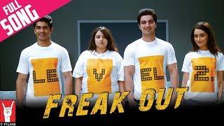 Freak Out - Full Song | Luv Ka The End | Shraddha Kapoor | Taaha Shah