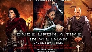 Once Upon a Time in Vietnam   Actionfilme German deutsch in voller länge 2017