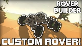 Custom Rover with Awesome Suspension! (Rover Builder #01)