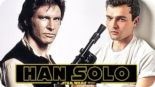 HAN SOLO Movie Preview: What Can We Expect? (2018) Han Solo: A Star Wars Story