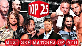 Top 25 MUST SEE Wrestling Matches I Want In 2018 :: WWE, NXT, NJPW, & PWG :: What's Your List?