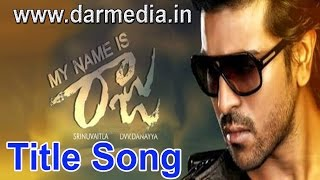 My Name Is Raju Title Song | Ram Charan Song(2016)Happy New Year