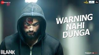 Warning Nahi Dunga - Blank | Sunny Deol,Karan Kapadia,Ishita| Amit Mishra,Enbee,Raghav,Kumaar |3May