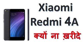 Hindi   Xiaomi Redmi 4A India- 5 Reason To Buy ,3 Reason Not to Buy