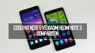 Coolpad Note 5 vs Xiaomi Redmi Note 3- Comparison, Speed, Performance and Camera