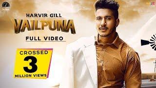 Vailpuna   HARVIR GILL   SINGGA    Latest Punjabi Song 2019   OFFICIAL VIDEO